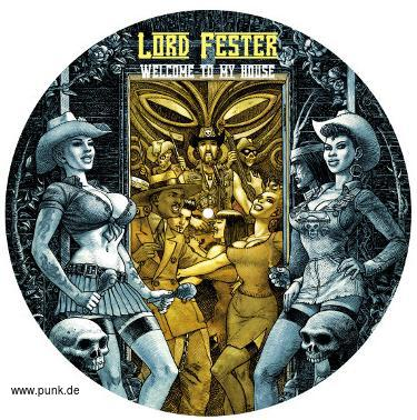 Lord Fester Combo: Welcome to my house - Side Projekt des Washington Dead Cats Gitarristen-LP